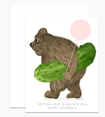 No Big Dill Birthday Card
