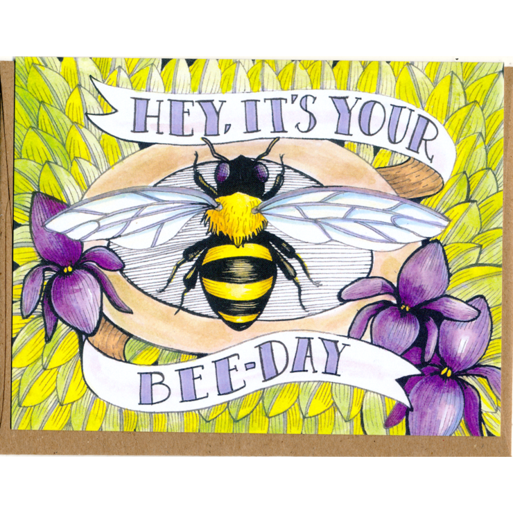 Hey, Its Your Beeday Card