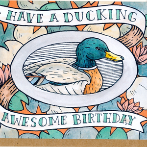 Have A Ducking Awesome Birthday Card