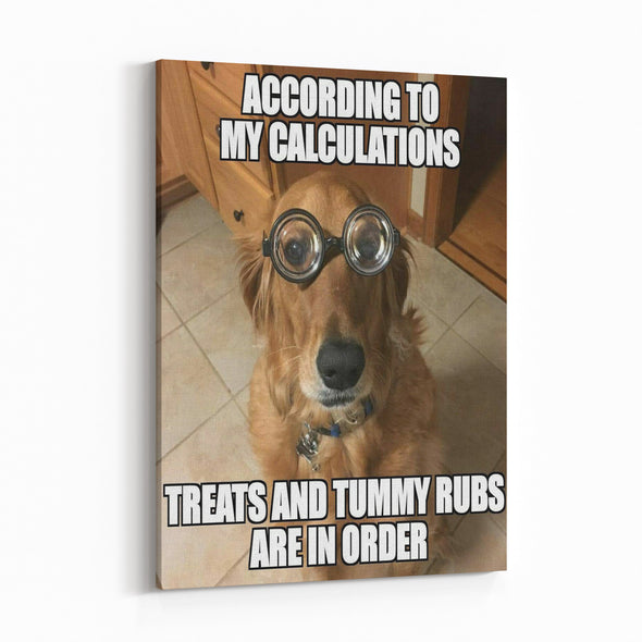according to my calculations dog