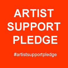Load image into Gallery viewer, Artist Support Pledge. Artworks