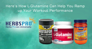 Here's How L-Glutamine Can Help You Ramp up Your Workout Performance