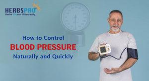How to Control Blood Pressure Naturally and Quickly: