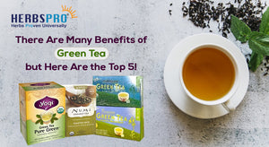 There Are Many Benefits of Green Tea but Here Are the Top 5: