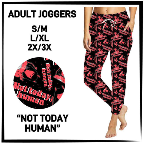 Pre-Order Not Today Human Jogger Pants Custom Print Novelty Joggers - Arrow Trend Leggings
