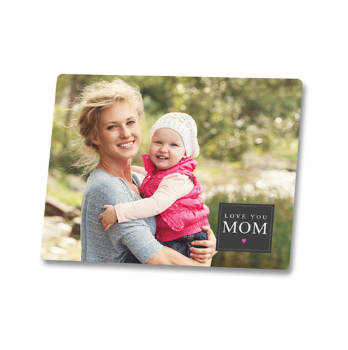 Love You Mom 8x10 Metal Print