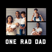 Load image into Gallery viewer, One Rad Dad