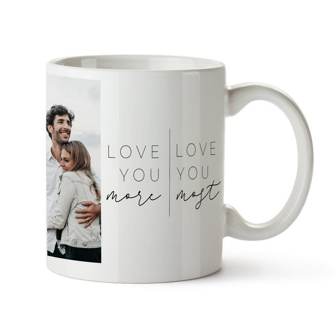 I Love You Most Mug