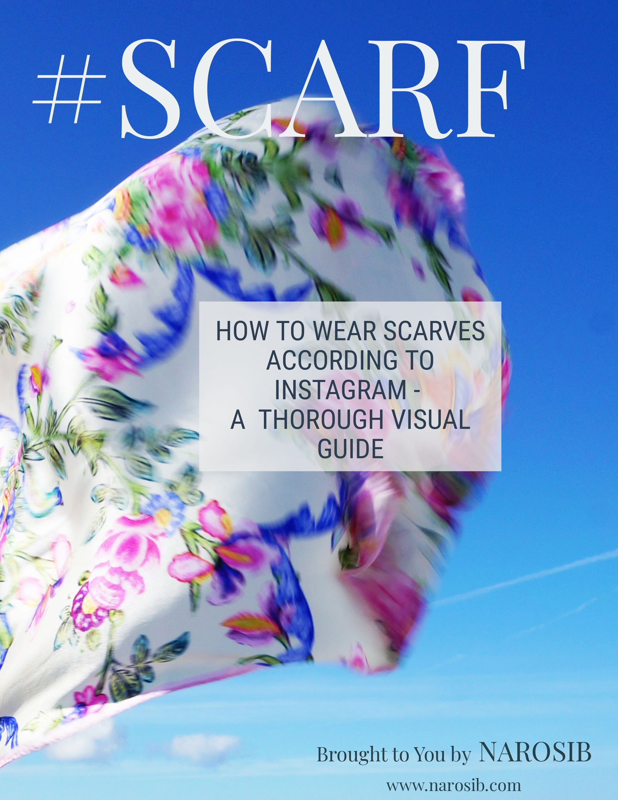 Ebook : #SCARF ,How to wear scarves according to Instagram- Narosib Switzerland- Made in Italy