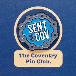 Etch and Pin Sent to Coventry pin badge front