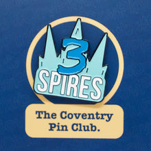 Load image into Gallery viewer, Etch and Pin Three Spires Coventry pin badge front