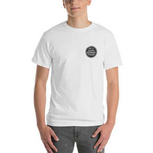 BE A GOOD HUMAN TODAY T-SHIRT (CLASSIC FIT) - BE A GOOD HUMAN TODAY