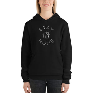 STAY HOME HOODIE - BE A GOOD HUMAN TODAY