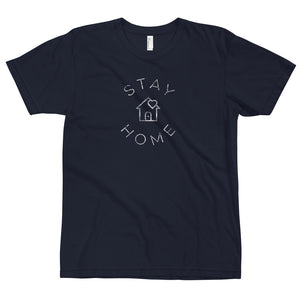 STAY HOME T-SHIRT (unisex) - BE A GOOD HUMAN TODAY