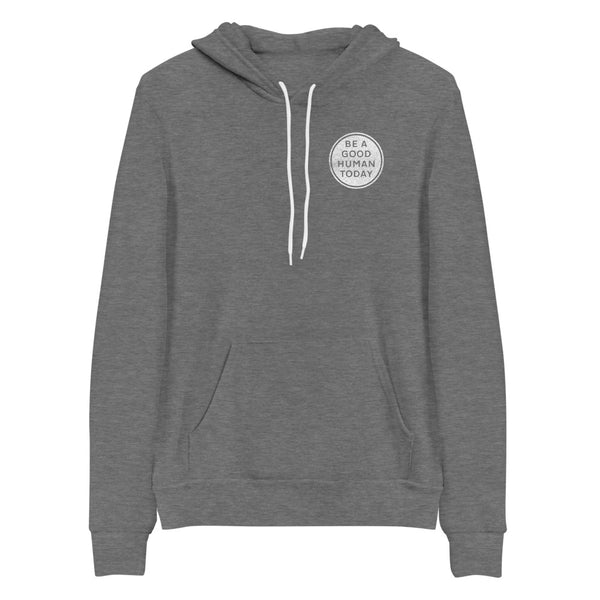 BE A GOOD HUMAN TODAY HOODIE (pocket logo) - BE A GOOD HUMAN TODAY