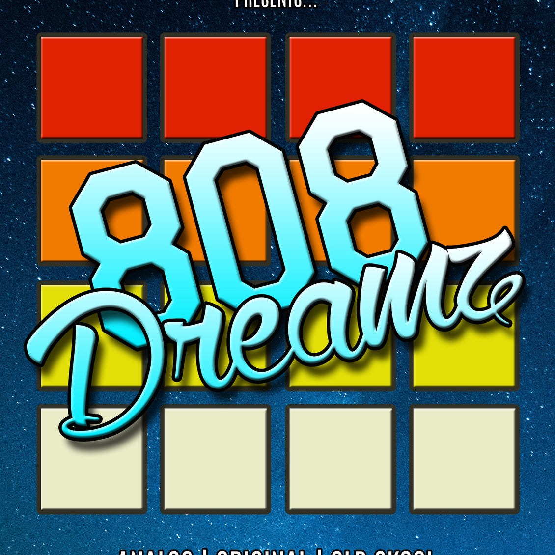 808 Dreamz is available now!