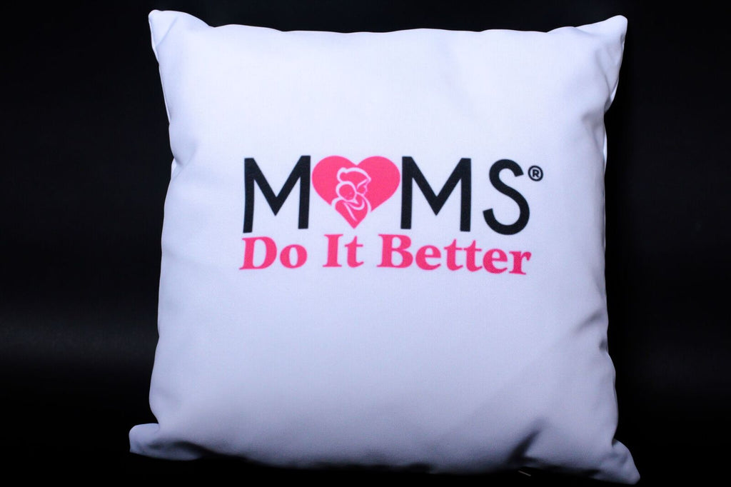 Moms Do It Better Pillow