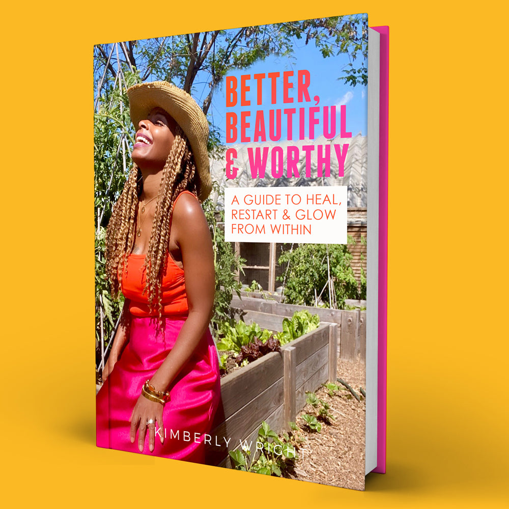 Better, Beautiful & Worthy: A Guide to Heal, Restart & Glow from Within