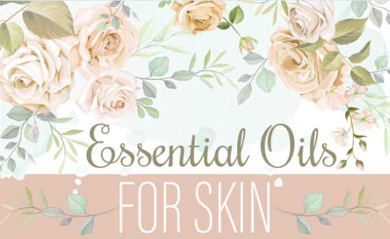 Essentials Oils for Skin | Infographic