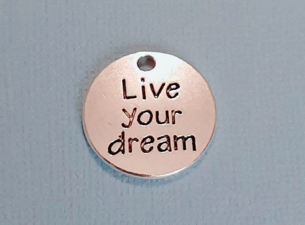 live your dream charms