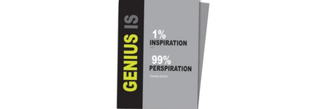 1% Inspiration and 99% Perspiration Birthday Greeting Card