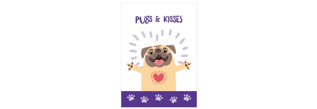 Pugs and Kisses All Occasion Greeting Card
