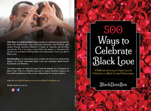 500 WAYS TO CELEBRATE BLACK LOVE