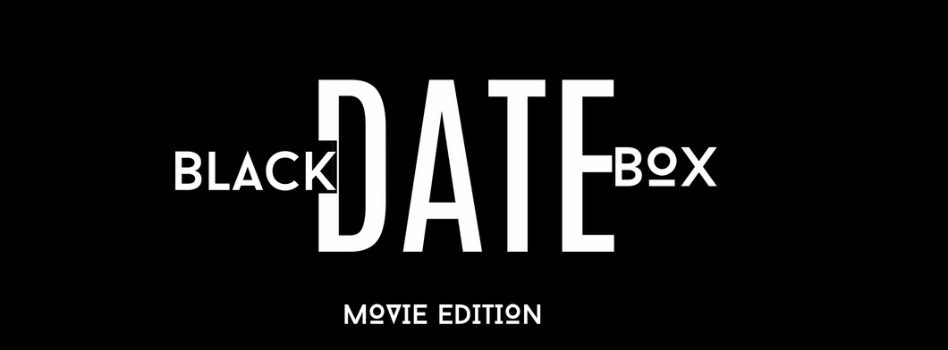 BLACKDATEBOX™  Movie Box Edition