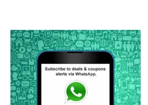 Receive alerts on the best deals & coupons via WhatsApp