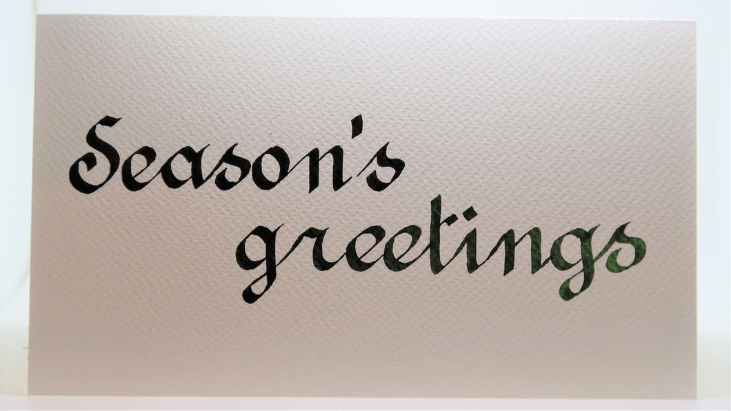 Season's Greetings_Calligraphy_black into green fa