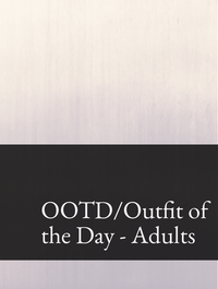 OOTD/Outfit of the Day - Adults Optimized Hashtag Report