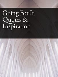 Going For It Quotes & Inspiration Optimized Hashtag Report