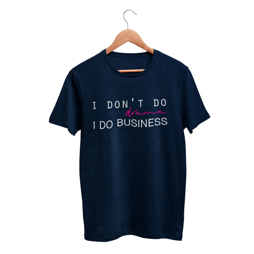I Don't Do Drama Cotton T-Shirt
