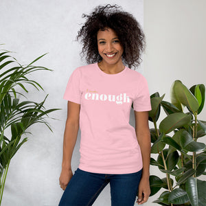 I Am Enough Pink Cotton T-Shirt for Women by Empowerologist