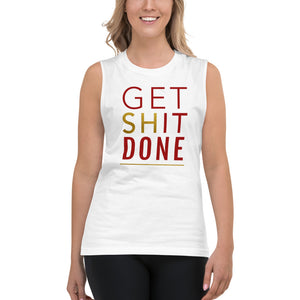 Get Shit Done White Muscle Tank for Women by Empowerologist