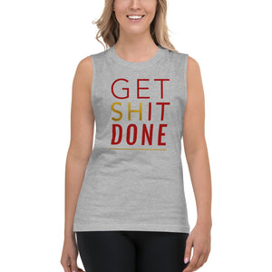 Get Shit Done Grey Muscle Tank for Women by Empowerologist