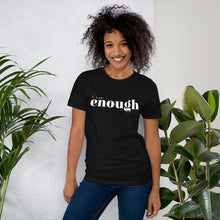 Load image into Gallery viewer, I Am Enough Black Cotton T-Shirt for Women by Empowerologist