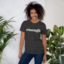 Load image into Gallery viewer, I Am Enough Dark Grey Cotton T-Shirt for Women by Empowerologist