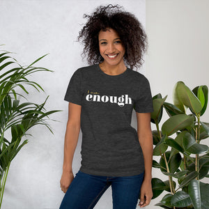 I Am Enough Dark Grey Cotton T-Shirt for Women by Empowerologist