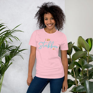 I Am Stubborn Pink Cotton T-Shirt for Women by Empowerologist