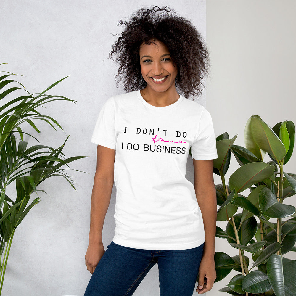 I Don't Do Drama White Cotton T-Shirt for Women from Empowerologist