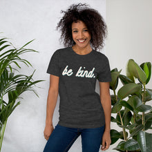 Load image into Gallery viewer, Be Kind Grey Cotton T-Shirt for Women by Empowerologist