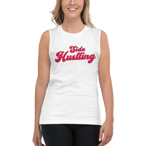 Side Hustling White Womens Muscle Tank Top by Empowerologist