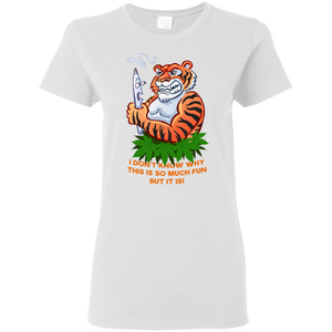 420 Tiger - I don't know why this is so funny but it is G500L Gildan Ladies' 5.3 oz. T-Shirt