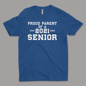 Proud Parent Of Senior 2021 Class