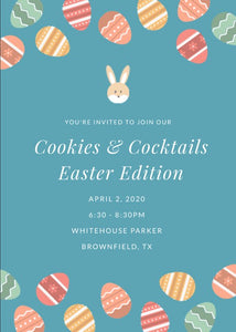 Cookies & Cocktails - Easter Theme (Brownfield)