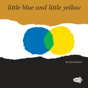 little blue and little yellow board book