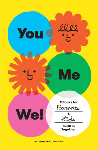 you, me, we! 2 books for parents & kids to fill in together