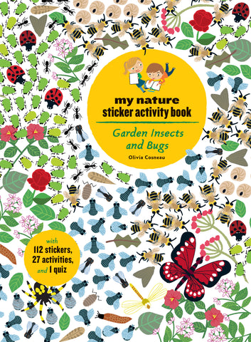 garden insects and bugs: my nature sticker activity book