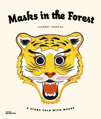 masks in the forest: a story told with masks paperback book